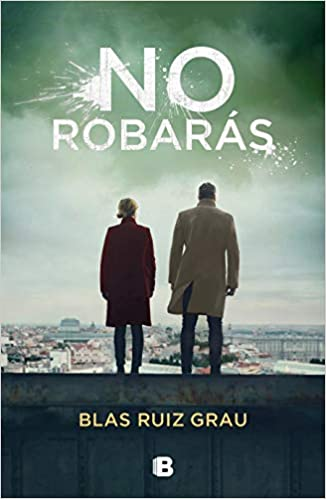 No robarás by Blas Ruiz Grau (Junio 23, 2020)