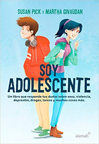 Soy adolescente / I Am a Teenager by Susan Pick, Martha Givaudan (Deciembre 27, 2016) - libros en español - librosinespanol.com