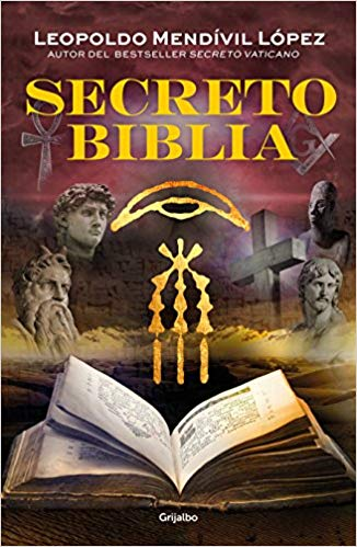 Secreto Biblia / Secret Bible by Leopoldo Mendivil (Septiembre 25, 2018)