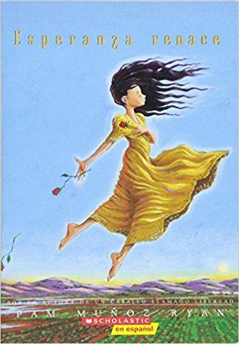 Esperanza renace: (Spanish language edition of Esperanza Rising) by Pam Munoz Ryan (Agosto 1, 2002)