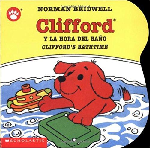 Cliffords Bathtime / Clifford y la hora del baño: (Bilingual) (Spanish Edition) by Norman Bridwell (Julio 1, 2003) - libros en español - librosinespanol.com