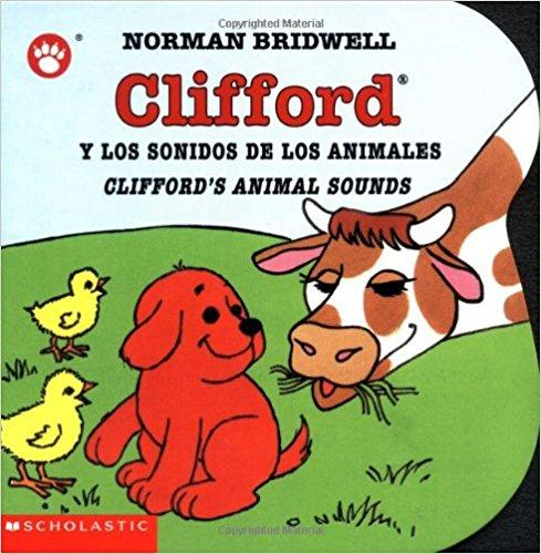 Clifford's Animal Sounds (Clifford the Small Red Puppy): (Bilingual) by Norman Bridwell (Julio 1, 2003) - libros en español - librosinespanol.com