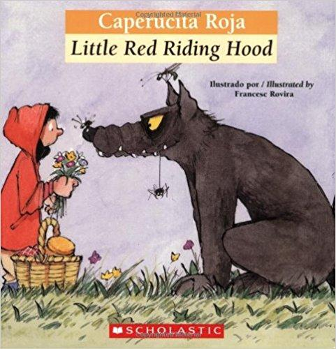 Bilingual Tales: Caperucita Roja / Little Red Riding Hood (Spanish and English Edition) by Luz Orihuela (Septiembre 1, 2006) - libros en español - librosinespanol.com