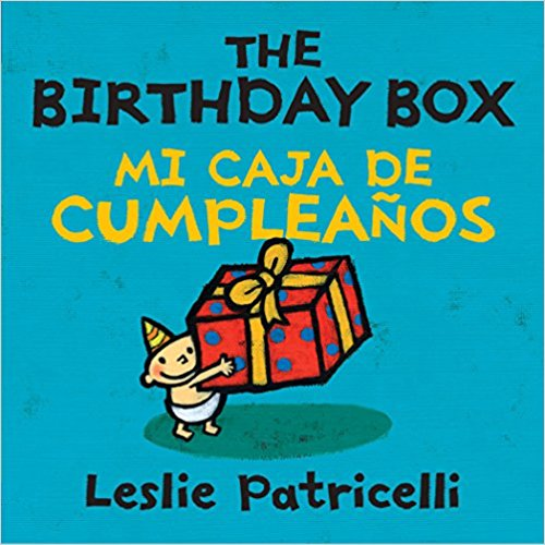 The Birthday Box Mi Caja De Cumpleanos (Leslie Patricelli board books) by Leslie Patricelli (Diciembre 7, 2010)