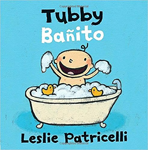 Tubby/Bañito (Leslie Patricelli board books) by Leslie Patricelli (Junio 13, 2017) - libros en español - librosinespanol.com