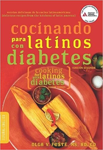 Cocinando para Latinos con Diabetes (Cooking for Latinos with Diabetes) (American Diabetes Association Guide to Healthy Restaurant Eating) by Olga Fusté M.S. (Enero 24, 2012) - libros en español - librosinespanol.com