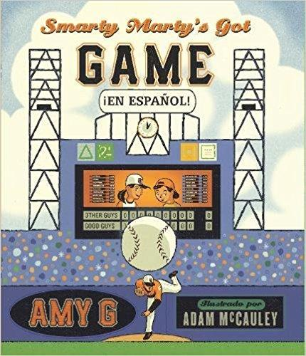 Smarty Marty's Got Game ¡En Español! by Amy Gutierrez, Adam McCauley (Agosto 22, 2017) - libros en español - librosinespanol.com