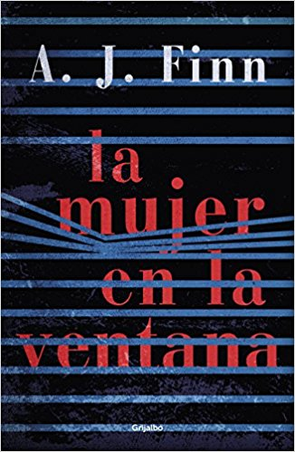 La mujer en la ventana/The Woman in the Window by A.J. Finn (Mayo 8, 2018) - libros en español - librosinespanol.com