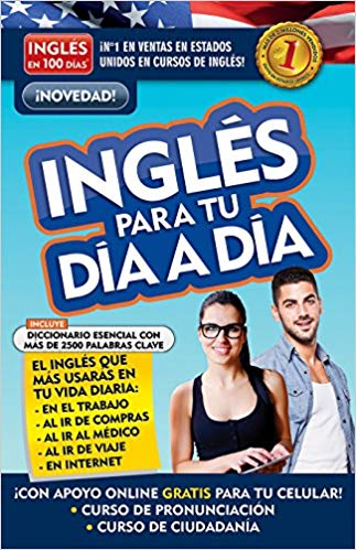 Inglés en 100 días - Inglés para tu día a día / Everyday English by Aguilar (Julio 17, 2018)