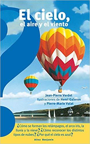 El cielo, el aire y el viento / The Sky, the Air, and the Wind by Jean-Pierre Verder (Octubre 30, 2018) - libros en español - librosinespanol.com