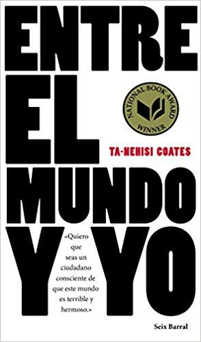 Entre el mundo y yo by Coates (Abril 18, 2017)