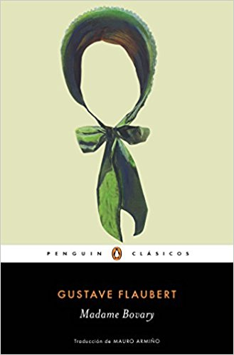 Madame Bovary / Madame Bovary (Penguin Clasicos) by Gustave Flaubert (Junio 28, 2016)