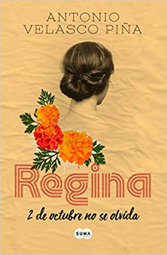 Regina (Edición conmemorativa) / Regina: Commemorative Edition by Antonio Velasco Pina (Junio 26, 2018)