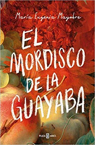 El mordisco de la guayaba / The Bite of Guava by Maria Eugenia Mayobre (Junio 26, 2018)