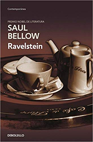 Ravelstein (Spanish) by Saul Bellow (Agosto 21, 2018)