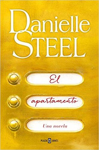 El apartamento / The apartment by Danielle Steel (Junio 26, 2018) - libros en español - librosinespanol.com