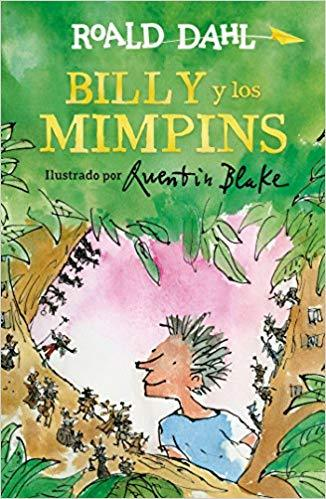 Billy y los mimpins / Billy and the Minpins by Roald Dahl (Junio 26, 2018) - libros en español - librosinespanol.com
