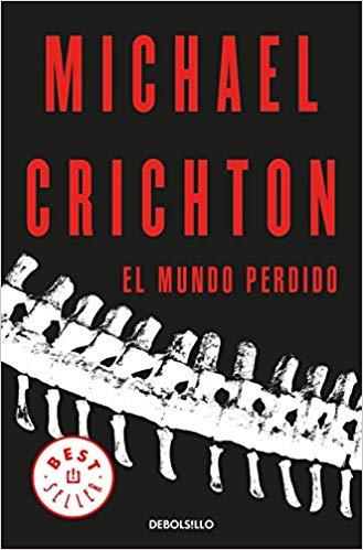 El mundo perdido / The Lost World (Spanish Edition) by Michael Crichton (Julio 31, 2018)
