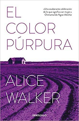 El color púrpura/The Color Purple by Alice Walker (Octubre 30, 2018) - libros en español - librosinespanol.com