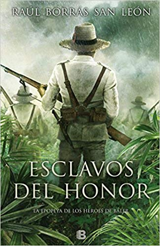 Esclavos del honor / Slaves of Honor by Raul Borras San Leon (Agosto 21, 2018)