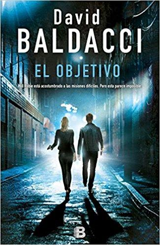 El objetivo/The Target (Serie Will Robie) by David Baldacci (Mayo 29, 2018) - libros en español - librosinespanol.com