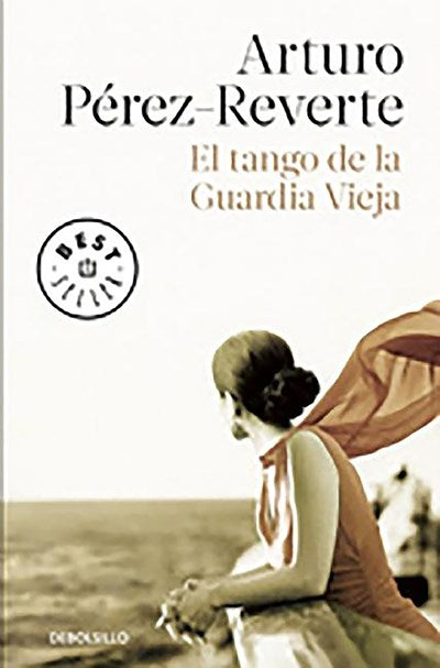 El tango de la guardia vieja (What We Become: A Novel) (Spanish Edition) by Arturo Perez-Reverte (Septiembre 15, 2015) - libros en español - librosinespanol.com