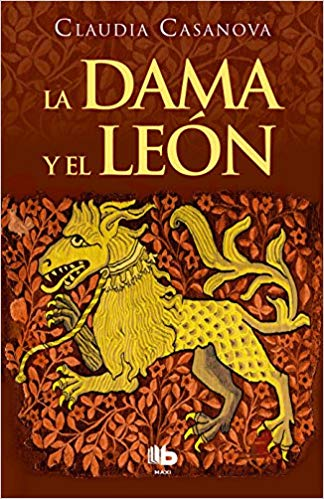 La dama y el león / The Lady and the Lion by Claudia Casanova (Julio 31, 2018)