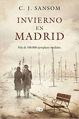 Invierno en Madrid / Winter in Madrid by C.J. Sansom (Agosto 21, 2018)