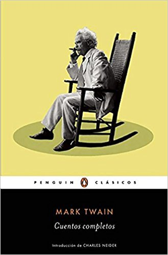 Cuentos completos de Mark Twain / The Complete Short Stories of Mark Twain by Mark Twain (Junio 28, 2016) - libros en español - librosinespanol.com