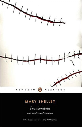 Frankenstein o el moderno Prometeo by Mary Shelley (Noviembre 17, 2015)