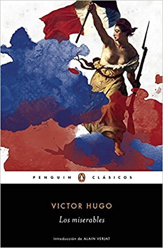 Los miserables / Les Miserables (Penguin Clasicos) by Victor Hugo (Junio 28, 2016) - libros en español - librosinespanol.com
