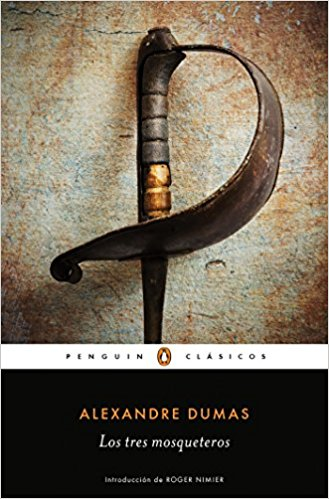 Los tres mosqueteros / The Three Musketeers by Alexandre Dumas (Enero 31, 2017)