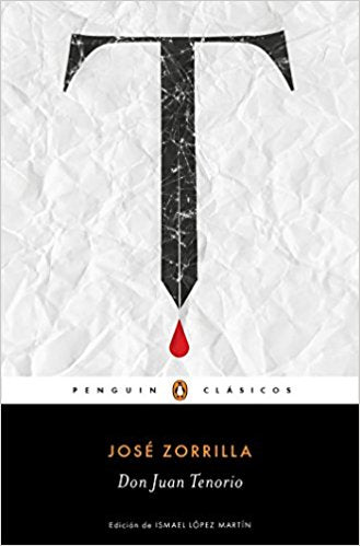 Don Juan Tenorio by Jose Zorrilla (Abril 25, 2017) - libros en español - librosinespanol.com