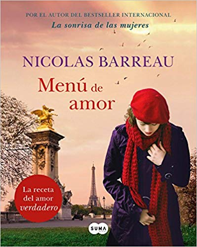 Menú de amor / The Recipe for Love by Nicolas Barreau (Agosto 21, 2018)