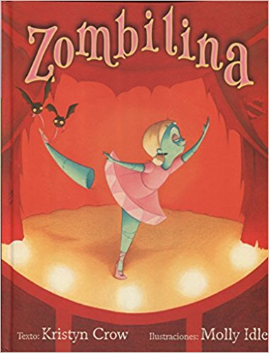 Zombilina by Kristyn Crown,‎ Molly Idle (Enero 31, 2018) - libros en español - librosinespanol.com