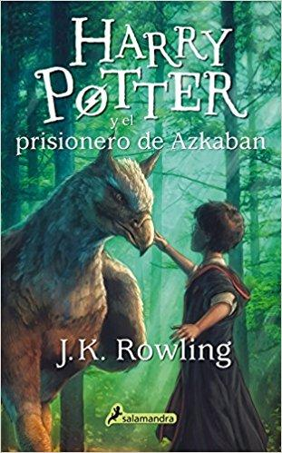 Harry Potter y el prisionero de Azkaban (Harry 03) by J. K. Rowling (Julio 1, 2015) - libros en español - librosinespanol.com
