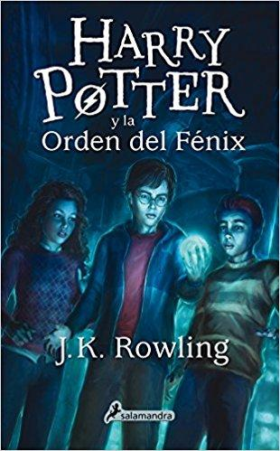 Harry Potter y la orden del fenix (Harry 05) by J. K. Rowling (Julio 1, 2015)