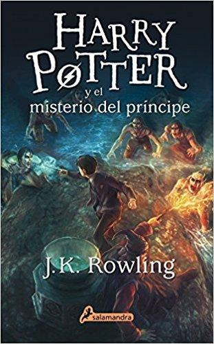 Harry Potter y el misterio del principe (Harry 06) by J. K. Rowling (Julio 1, 2015) - libros en español - librosinespanol.com