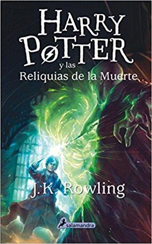 Harry Potter y las reliquias de la muerte (Harry 07) by J. K. Rowling (Julio 1, 2015) - libros en español - librosinespanol.com