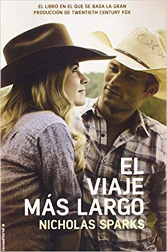El viaje mas largo (movie tie in) by Nicholas Sparks (Abril 1, 2015) - libros en español - librosinespanol.com