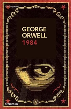 1984 by George Orwell (Julio 16, 2013) - libros en español - librosinespanol.com