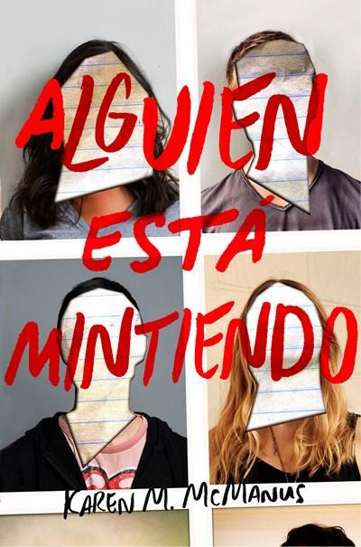 Alguien esta mintiendo / One of Us is Lying by Karen M. McManus (Enero 9, 2018) - libros en español - librosinespanol.com