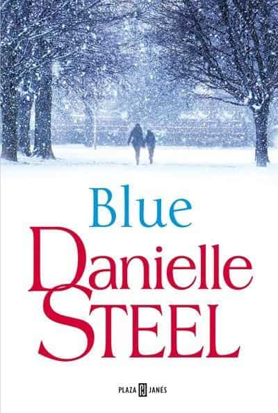 Blue (Spanish Edition) by Danielle Steel (Febrero 27, 2018) - libros en español - librosinespanol.com