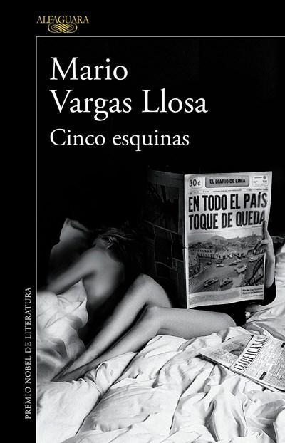 Cinco esquinas / Five Points by Mario Vargas Llosa (Marzo 1, 2016) - libros en español - librosinespanol.com