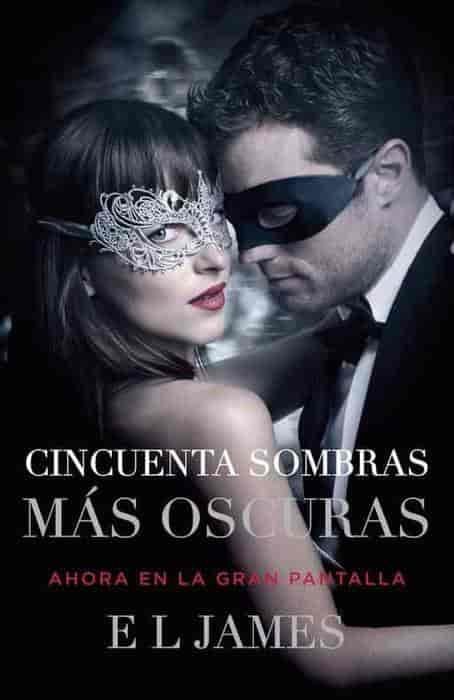 Cincuenta sombras más oscuras (Movie Tie-In): Fifty Shades Darker MTI - Spanish-language edition (Spanish Edition) by E L James (Enero 3, 2017) - libros en español - librosinespanol.com
