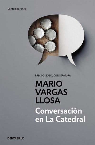Conversación en la catedral / Conversation in the Cathedral (Contemporanea) by Mario Vargas Llosa (Diciembre 27, 2016) - libros en español - librosinespanol.com