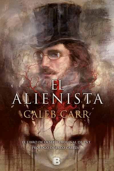 El alienista / The Alienist (Spanish Edition) by Caleb Carr (Febrero 27, 2018) - libros en español - librosinespanol.com
