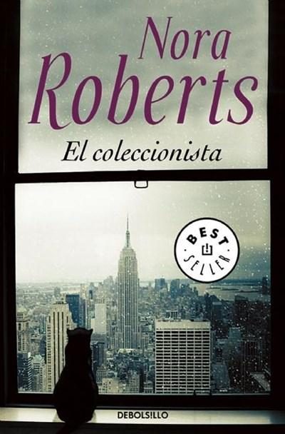 El coleccionista / The Collector (Spanish Edition) by Nora Roberts (Mayo 17, 2016) - libros en español - librosinespanol.com