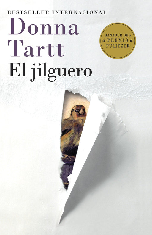 El jilguero: (The Goldfinch-Spanish-language edition) by Donna Tartt (Junio 3, 2014) - libros en español - librosinespanol.com