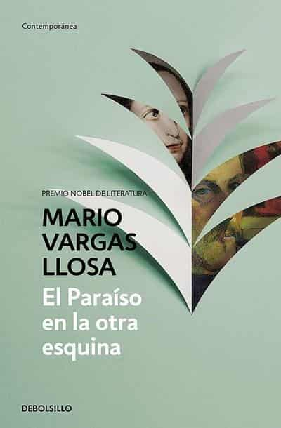 El paraiso en la otra esquina / The Way to Paradise: A Novel by Mario Vargas Llosa (Septiembre 27, 2016) - libros en español - librosinespanol.com